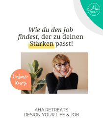Design your Life & Job! DER ONLINE-KURS mit Fokus-Gruppe